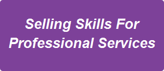 Selling Skills For Professional Services